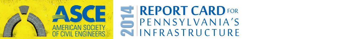 Report Card for Pennsylvanias Inrastructure 2014